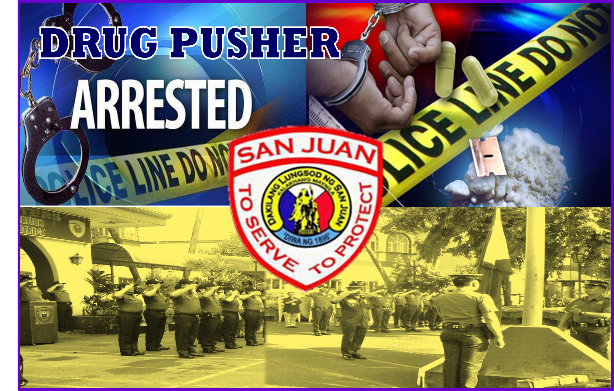 DRUG PUSHER AND THREE OTHERS NABBED BY SAN JUAN CITY POLICE