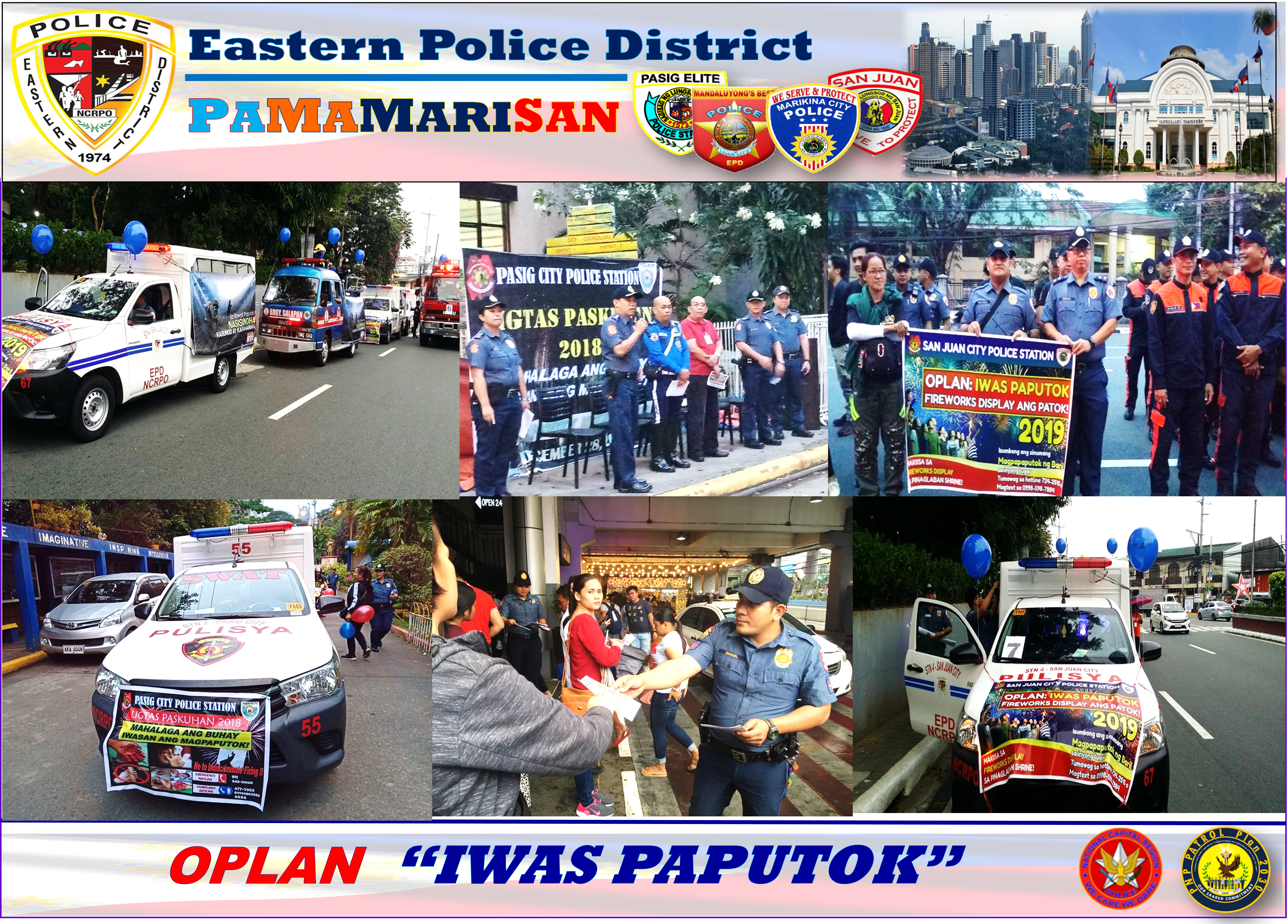 "EPD Intensified drive against illegal firecrackers and implementation of OPLAN ""IWAS PAPUTOK"" within Metro-East"